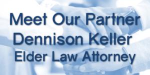 Meet Dennison Keller, Elder Attorney of Law