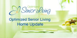 Optimized Senior Living Home Update