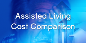 Optimized Senior Assisted-Living-Cost-Comparison